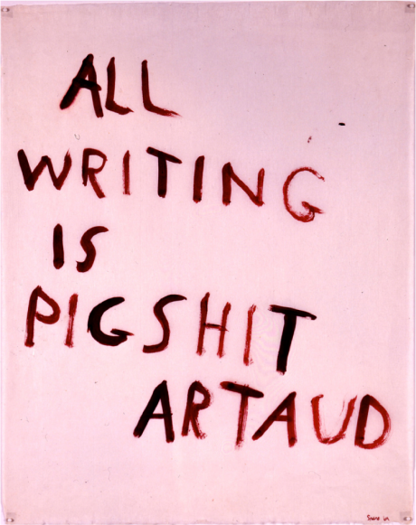 Nancy Spero. All writing is pigshit.